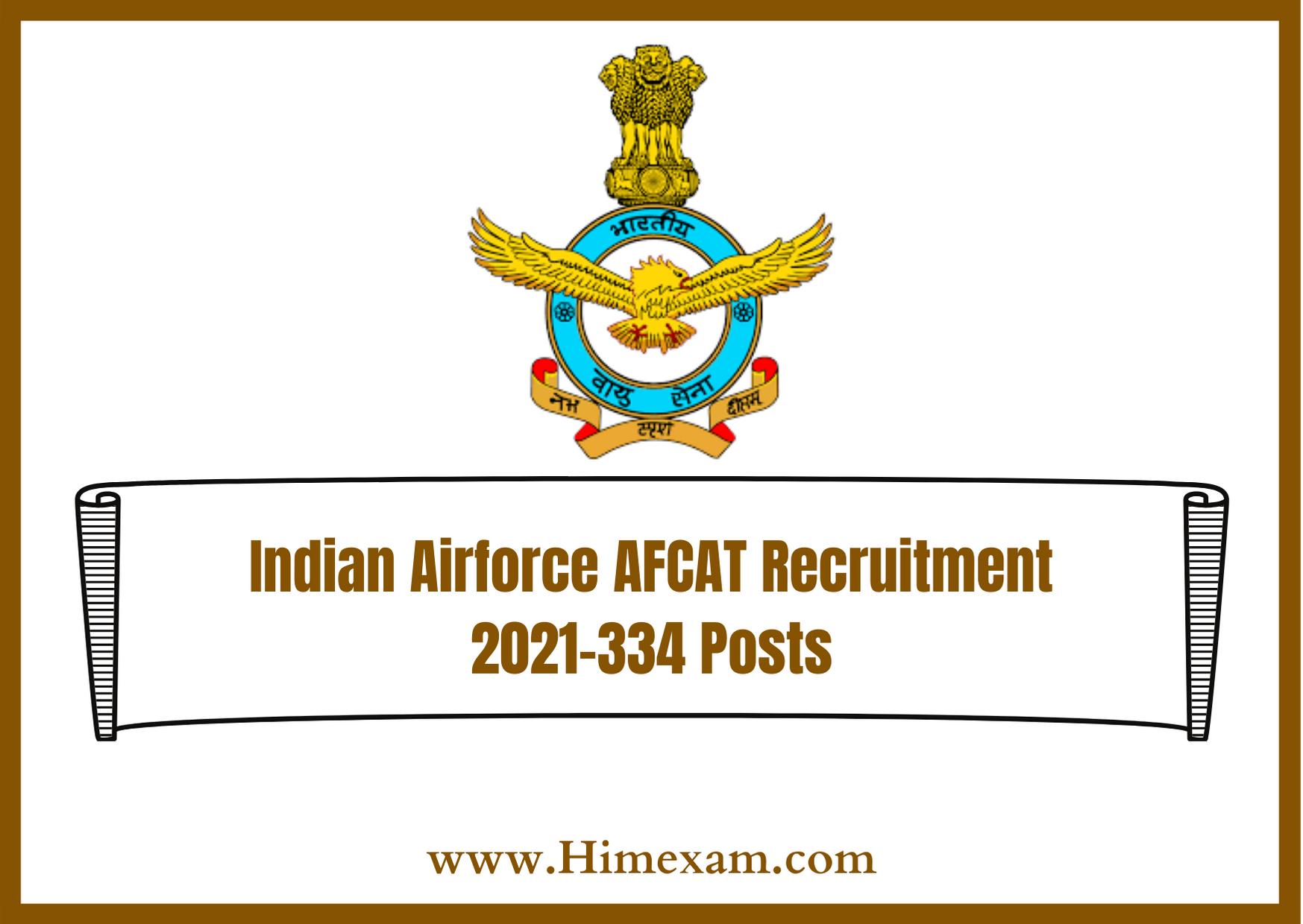 Indian Airforce AFCAT Recruitment 2021-334 Posts