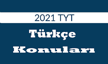 2021-tyt-turkce-konulari