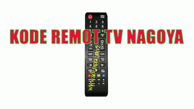 Kode Remot tv nagoya