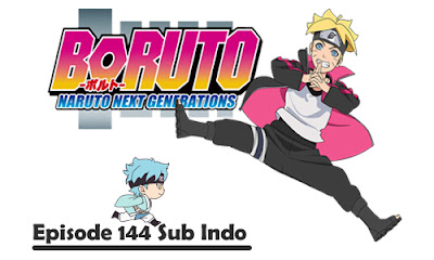 Boruto Episode 144 Bahasa Indonesia
