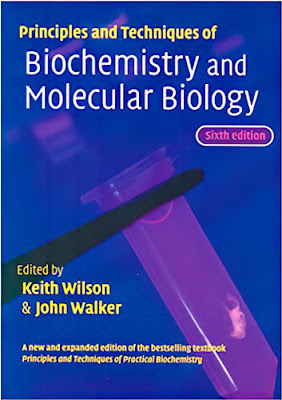 Principles & Techniques of Biochemistry & Molecular Biology 6th Edition (PDF)