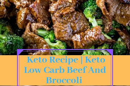 Keto Recipe | Keto Low Carb Beef And Broccoli
