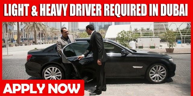 LIGHT & HEAVY DRIVER REQUIRED IN DUBAI