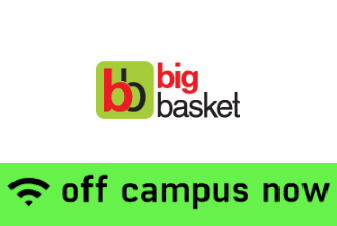 Big Basket Off Campus Drive 2019 for 2017, 2018, 2019 batch Freshers