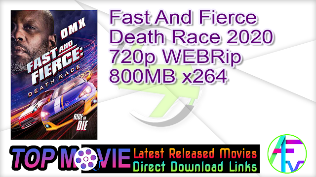 Fast And Fierce Death Race 2020 720p WEBRip 800MB x264