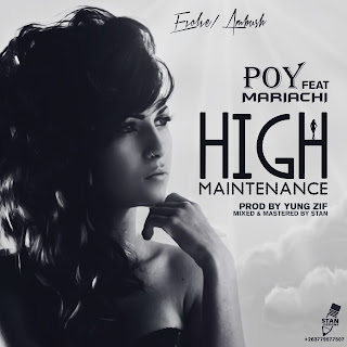 [feature]POY - High Maintenance (Feat. Mariachi)