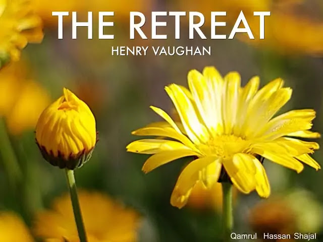 "Henry Vaughan's Poem ""The Retreat"" Full Text"