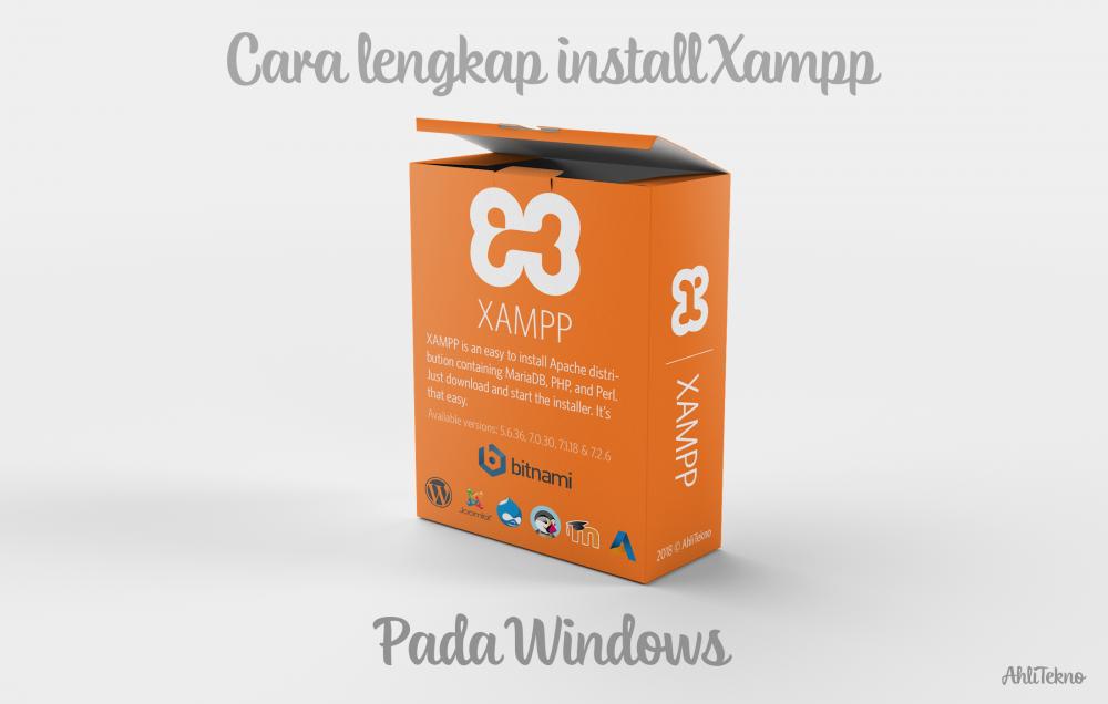Cara Lengkap Memasang XAMPP pada Windows