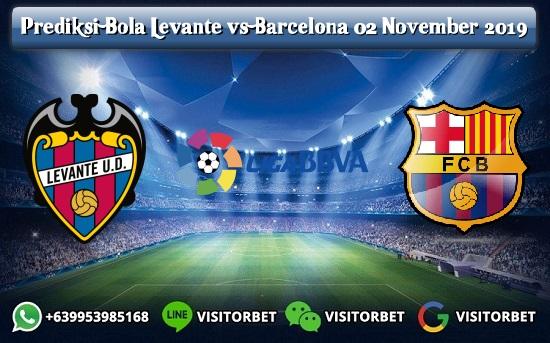 Prediksi Skor Levante vs Barcelona 02 November 2019