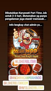 Loker Part Time Angkringan Mbah Woo Blitar Mei 2021