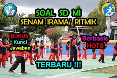 Soal HOTS Penjasorkes tentang Senam Irama Kunci Jawaban K13