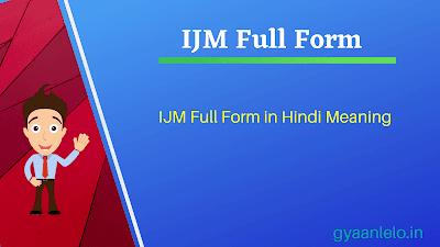 IJM Full Form
