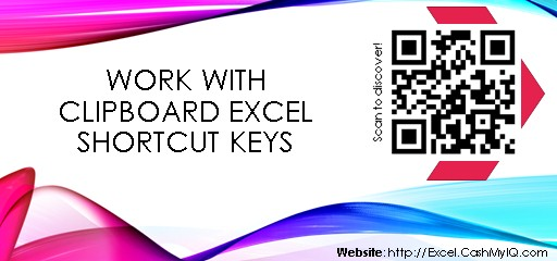 WORK WITH CLIPBOARD EXCEL SHORTCUT KEYS