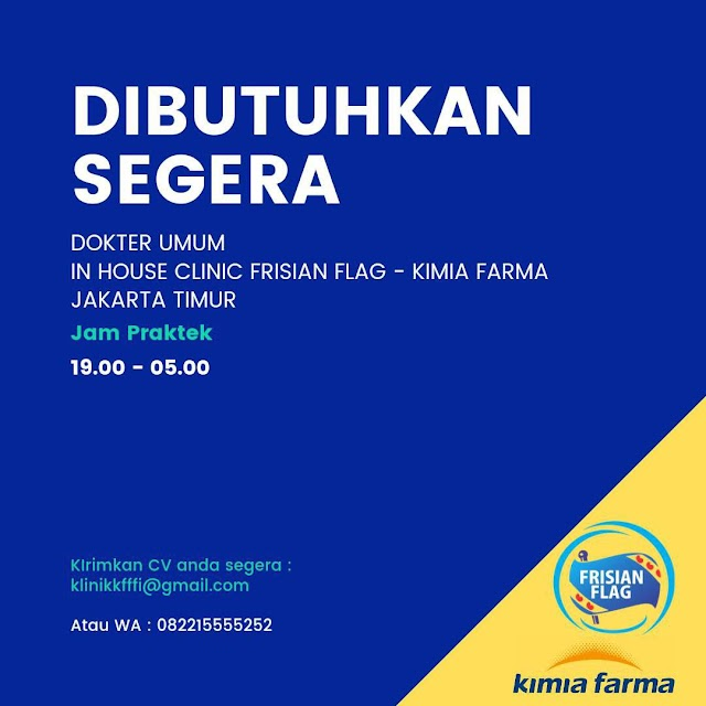 Loker Dokter Umum In House Clinic Frisian Flag- Kimia Farma Jakarta Timur