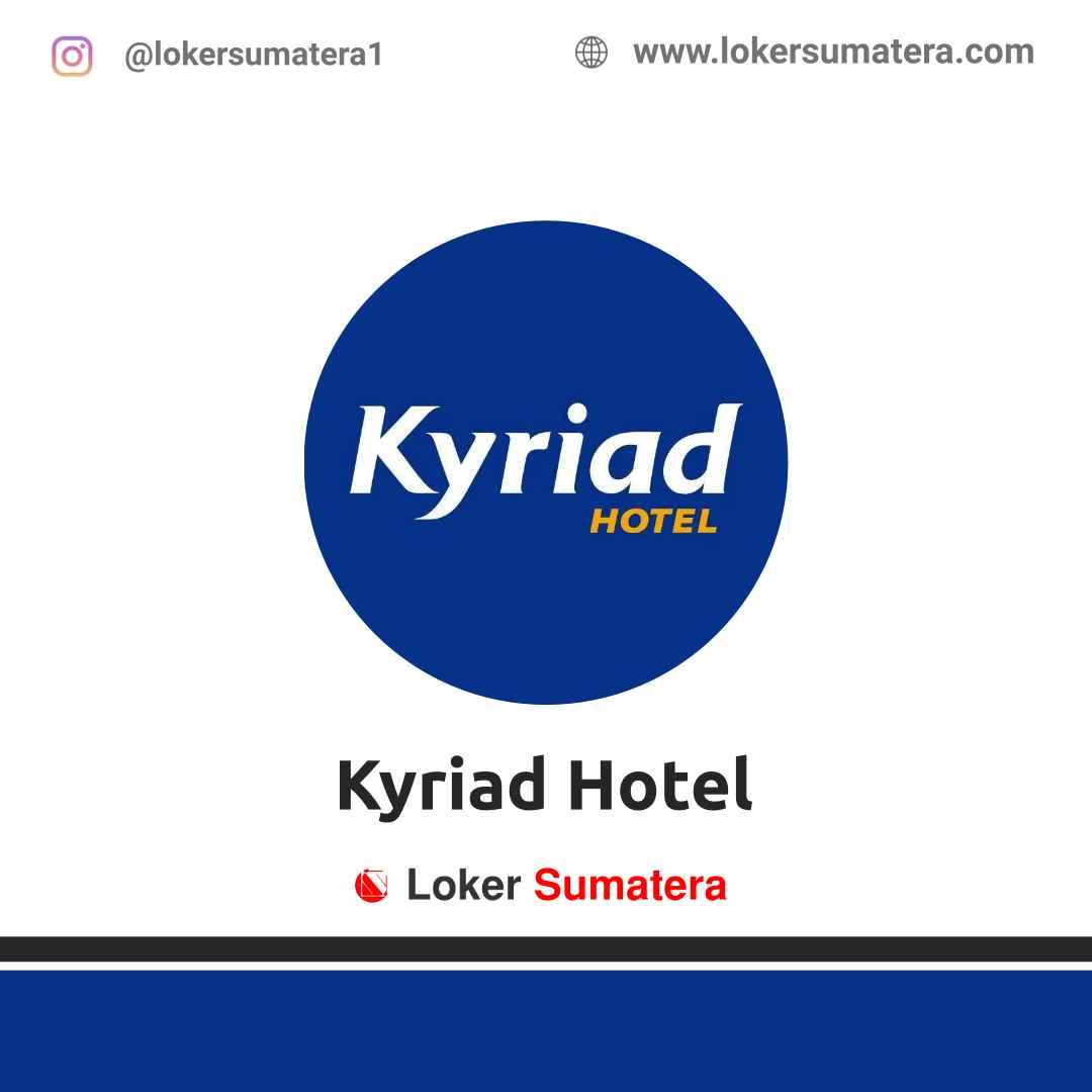 Lowongan Kerja Banda Aceh: Kyriad Muraya Hotel Maret 2021
