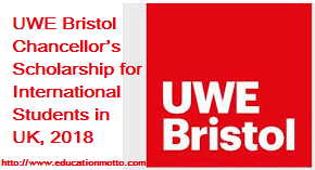 UWE Bristol Chancellor's Scholarship for International Students in UK, 2018, Description, Eligibility Criteria, Method of Applying, Scholarship Link, Application Deadline