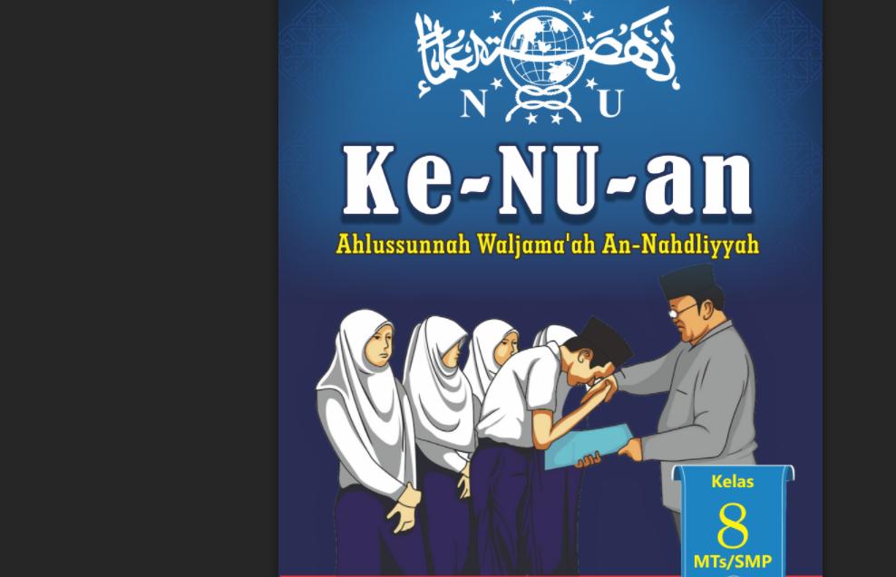 Buku Ke-NU-an Aswaja Tingkat MTs/ SMP Kelas VIII - Unduh Gtatis