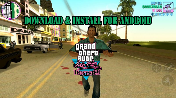 How To Download And Install GTA VICE CITY APK+OBB Download FOR ANDROID 2018 free (100% working)