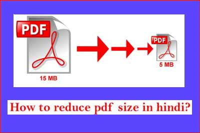 PDF File Ka Size Kaise Kam Kare