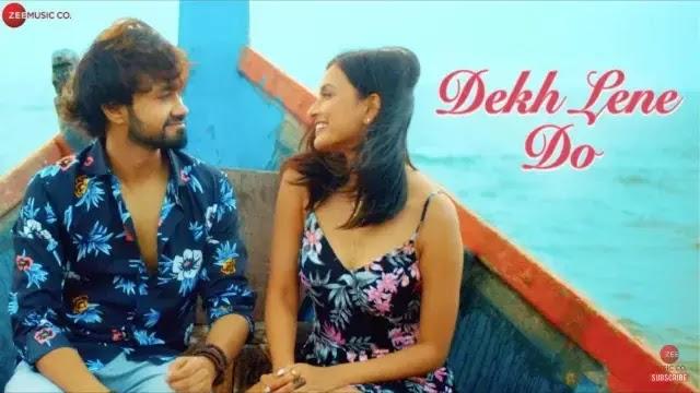 Dekh Lene Do Lyrics - Rishabh Srivastava