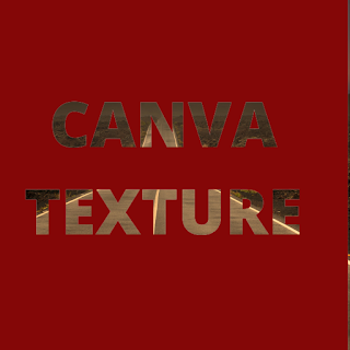 How to create texture effect on any font in canva ?