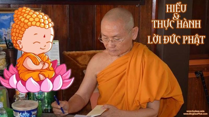 Hiểu lời Đức Phật dạy và cách thực hành giáo pháp - Sư Ông Viên Minh