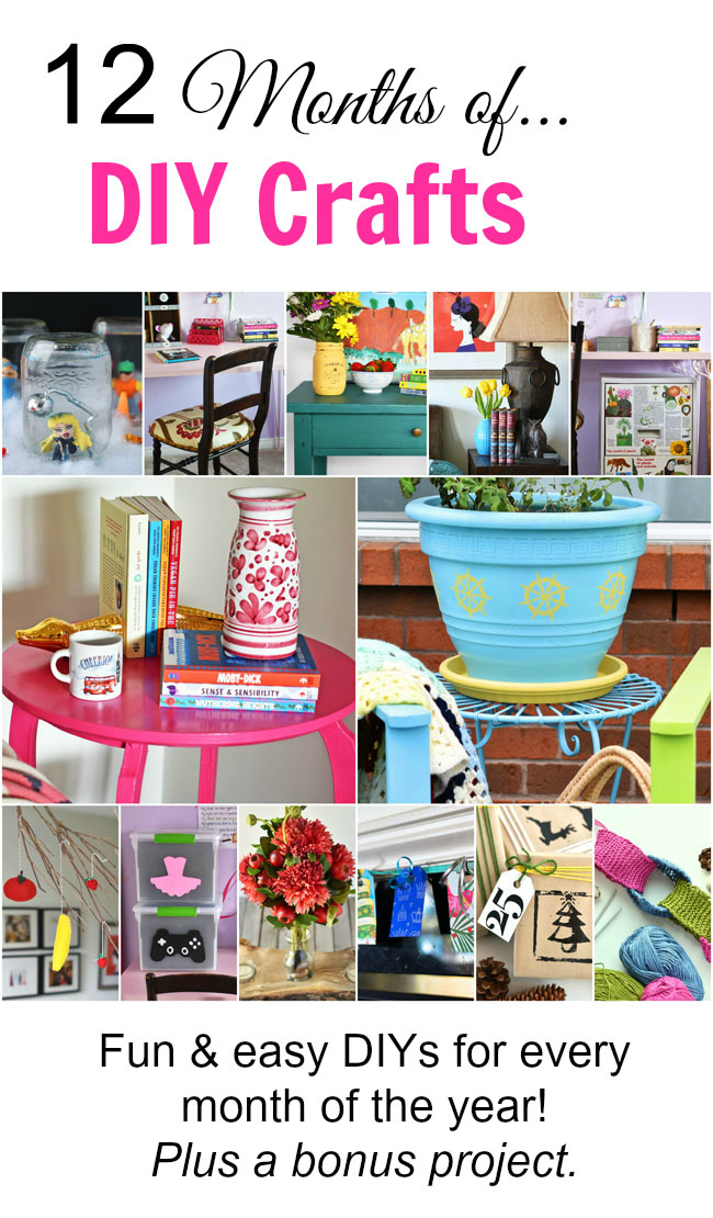 12 months of easy and fun diy craft project ideas