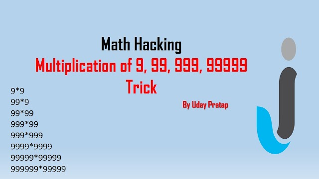 Math Hacking Tricks - Multiplication of 9, 99, 999, 99999  | Javainhand