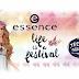 Újdonság | Essence Life Is A Festival trendkiadás