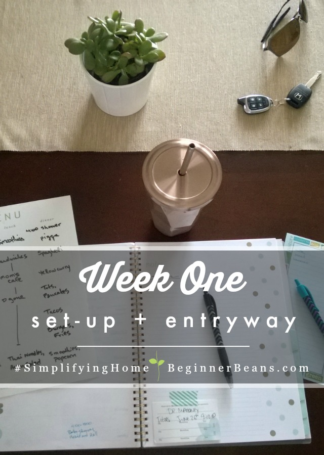 Simplifying Home | Week 1: Setting Up + Entryway