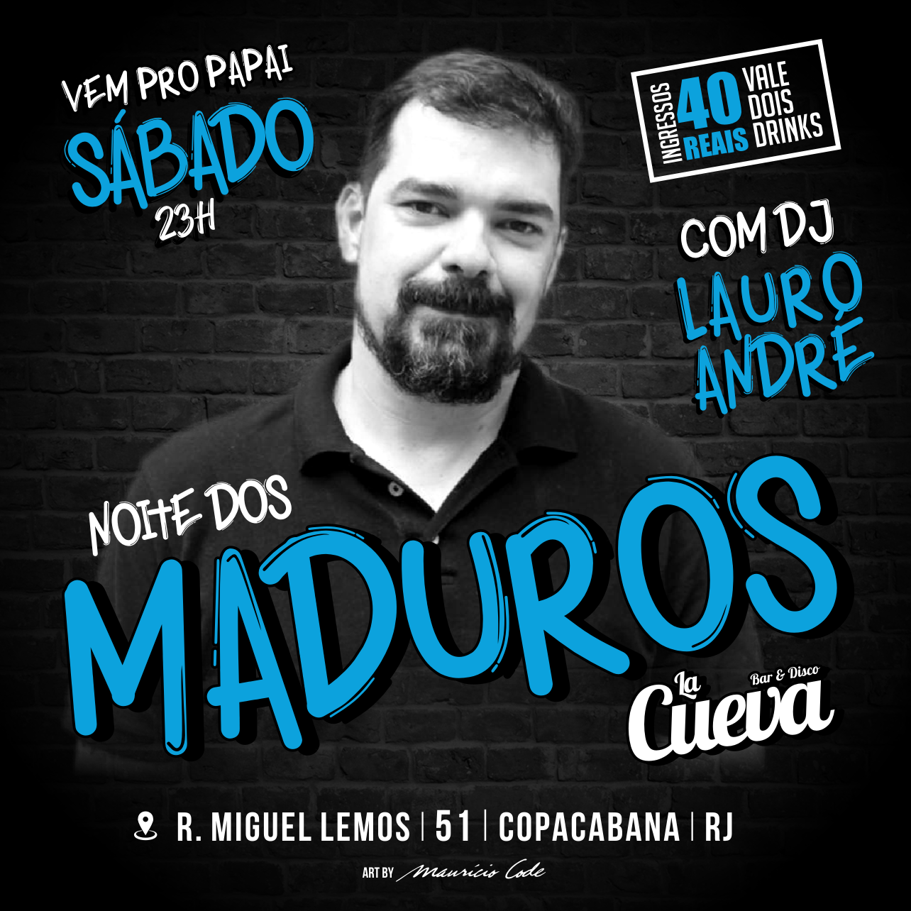 """SÁBADO - 23H - """"NOITE DOS MADUROS"""""""