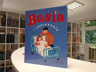 """""""Basia i chorowanie"""" Zofia Stanecka - recenzja"""