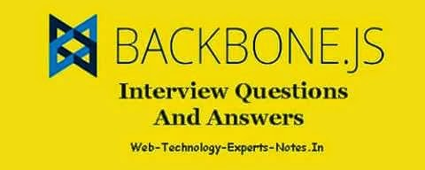 Backbone Js interview questions and answers