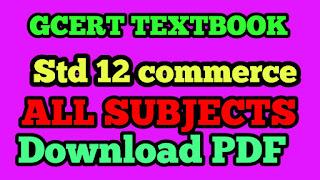 Std 12 commerce GCERT TextBooks pdf Download