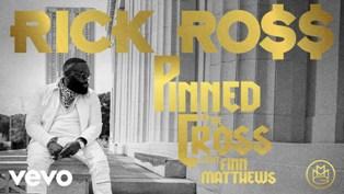 Pinned to the Cross Lyrics - Rick Ross Ft. Finn Matthews