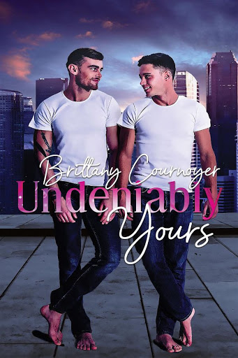 Undeniably yours   Brittany Cournoyer