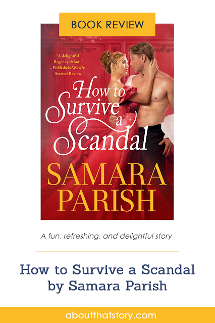 Book Review: How to Survive a Scandal by Samara Parish   About That Story