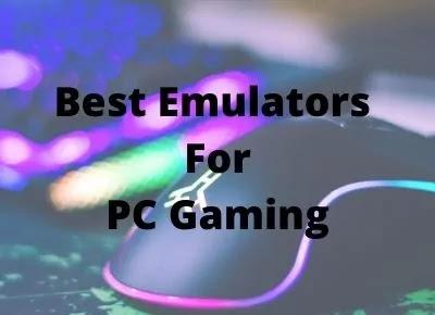 Best Emulator For PC Gaming