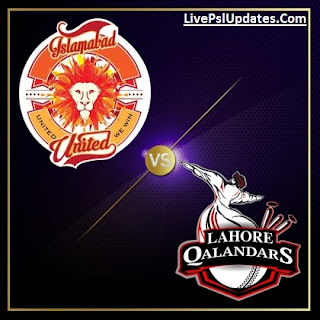 Watch Live Match Of Islamabad United vs Lahore Qalandars