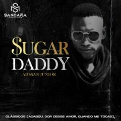Ahssan Júnior - Sugar Daddy (2021) [Download]