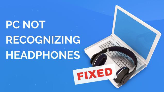 استكشاف, مشكلة, اكتشاف, سماعات, الرأس, في, نظام, التشغيل, ويندوز, 10, وإصلاحها