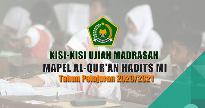 Kisi-Kisi Ujian Madrasah Mapel Al-Qur'an Hadits MI Tahun Pelajaran 2020/2021