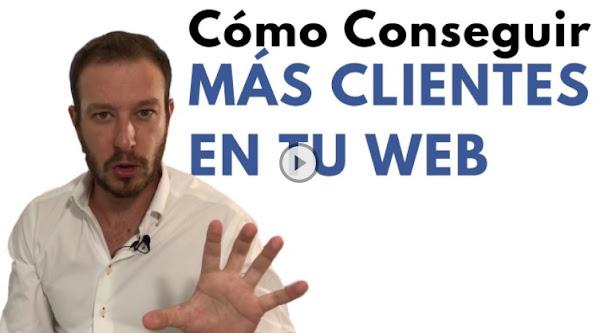 Cómo conseguir más clientes en tu web