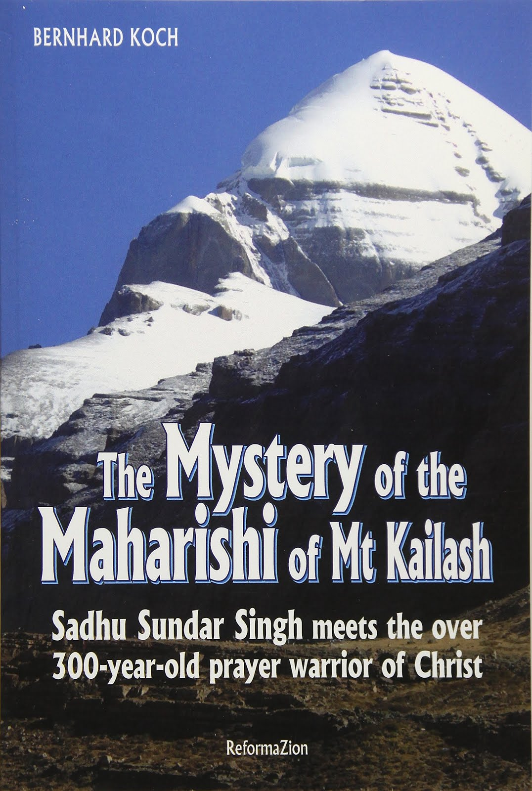 Read Online THE MYSTERY OF THE MAHARISHI OF MT. KAILASH