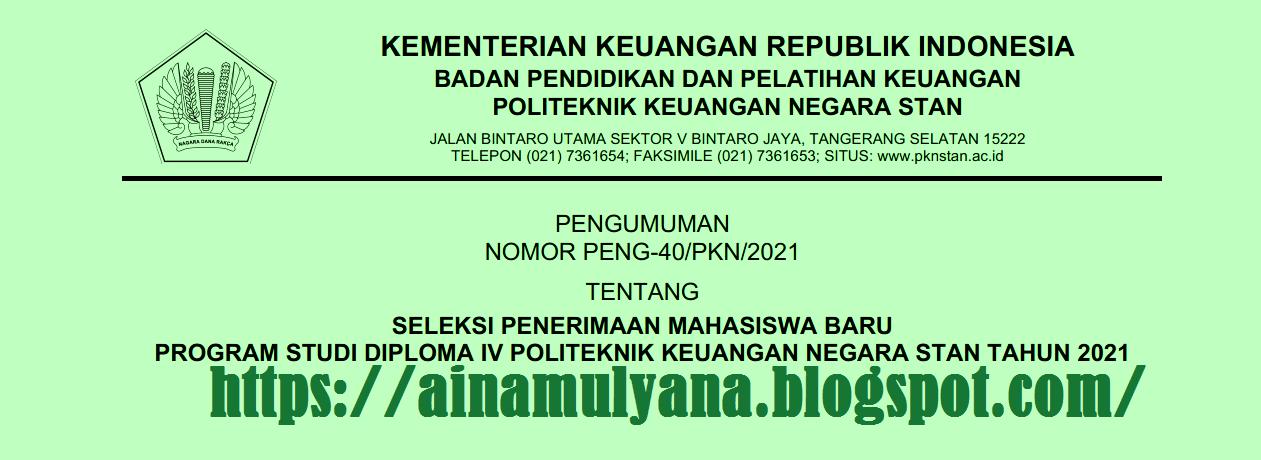 PERSYARATAN PENDAFTARAN MAHASISWA BARU PKN STAN TAHUN AKADEMIK 2021/2022