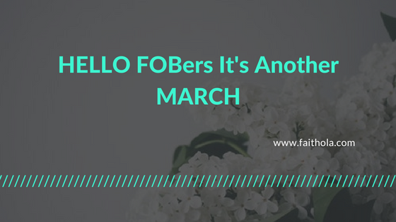 Happy New Month FOBers-A Recap Of February And New Month Expectations
