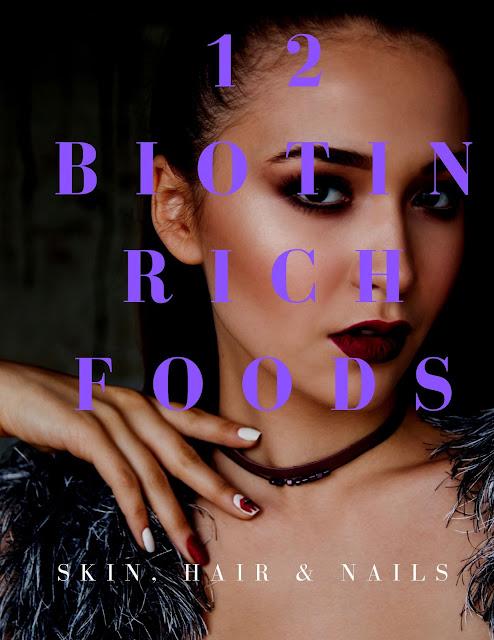 12 Biotin Rich Foods