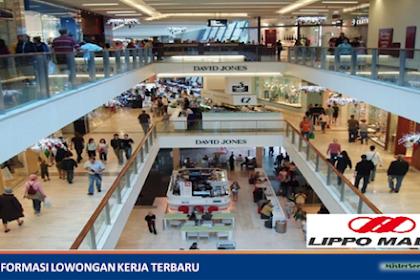 Lowongan Kerja PT. Lippo Malls Indonesia
