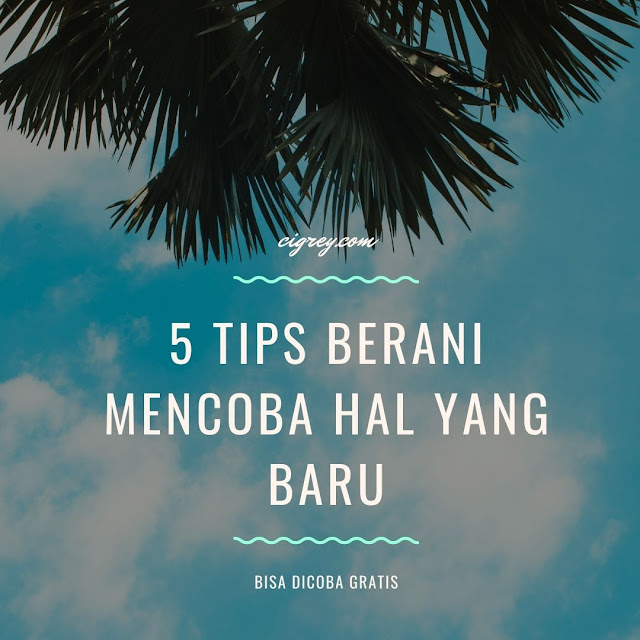 5-Tips-Berani-Mencoba-Hal-Yang-Baru