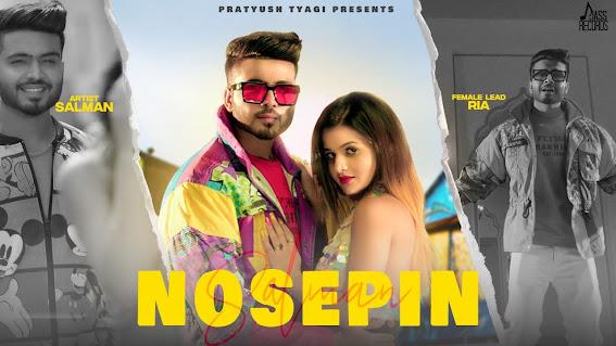 Nosepin Song Lyrics - Salman   Pratyush Tyagi   Luck-E   Aniket Jain   Latest Punjabi songs 2020   Jass Records Lyrics Planet